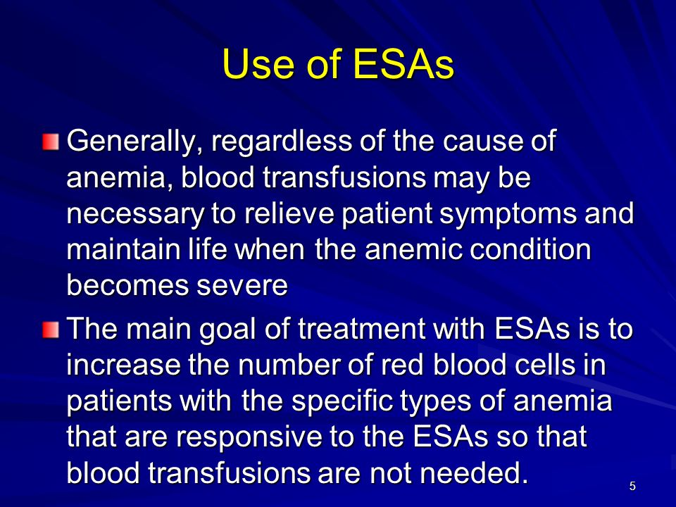 Use of ESAs