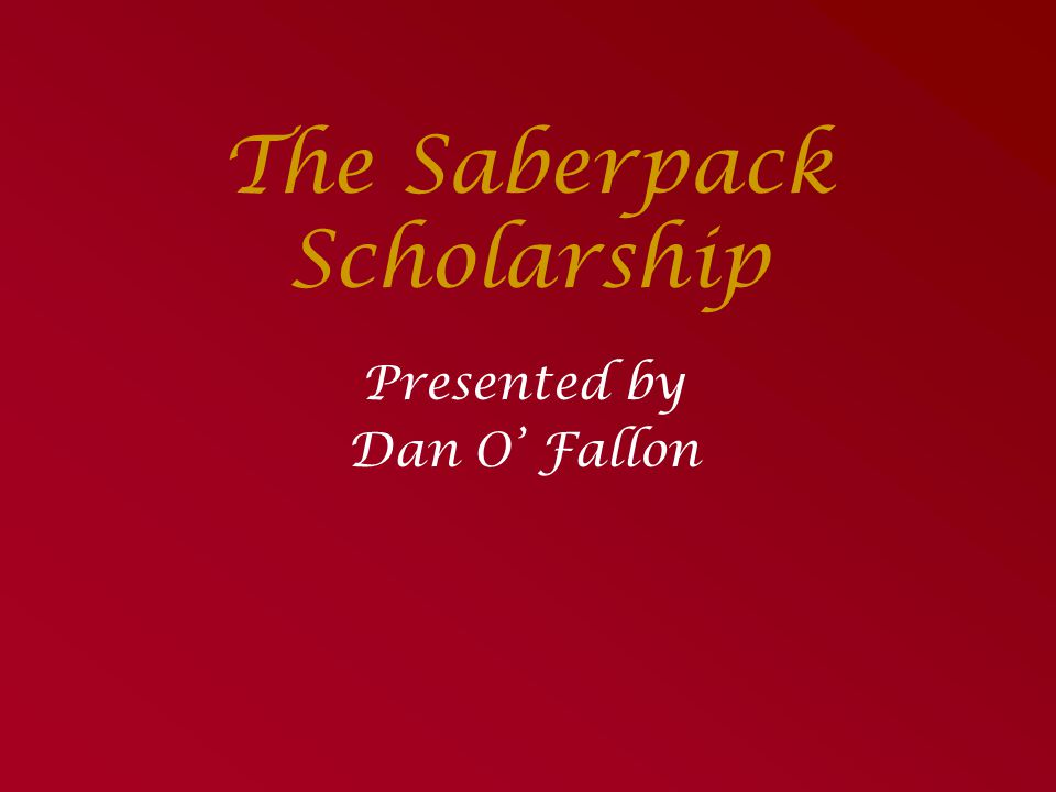 The Saberpack Scholarship