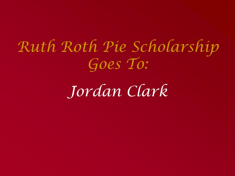 Ruth Roth Pie Scholarship Goes To: