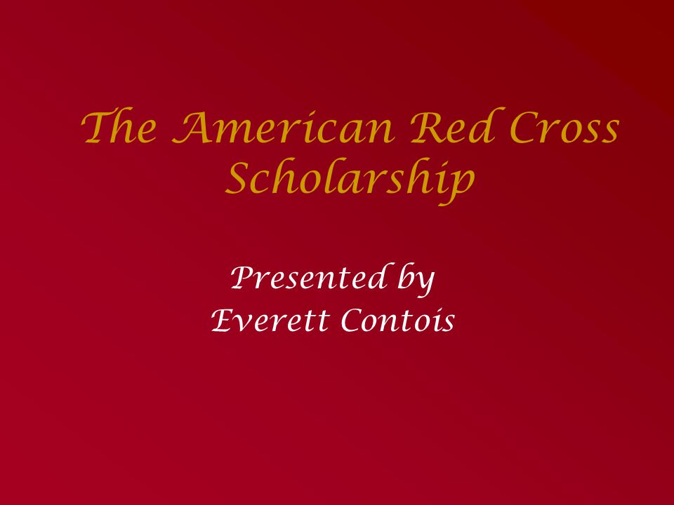 The American Red Cross Scholarship