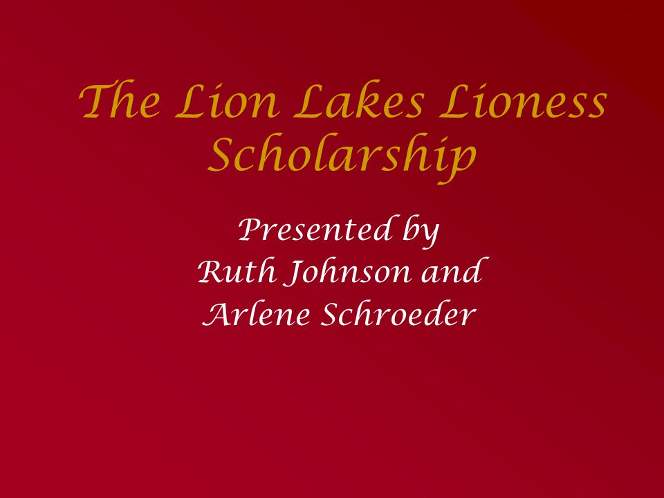 The Lion Lakes Lioness Scholarship