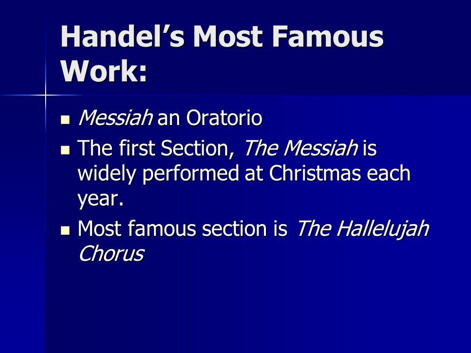 Handel's Most Famous Work: