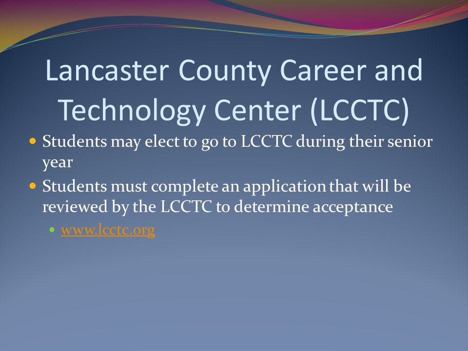 Lancaster County Career and Technology Center (LCCTC)