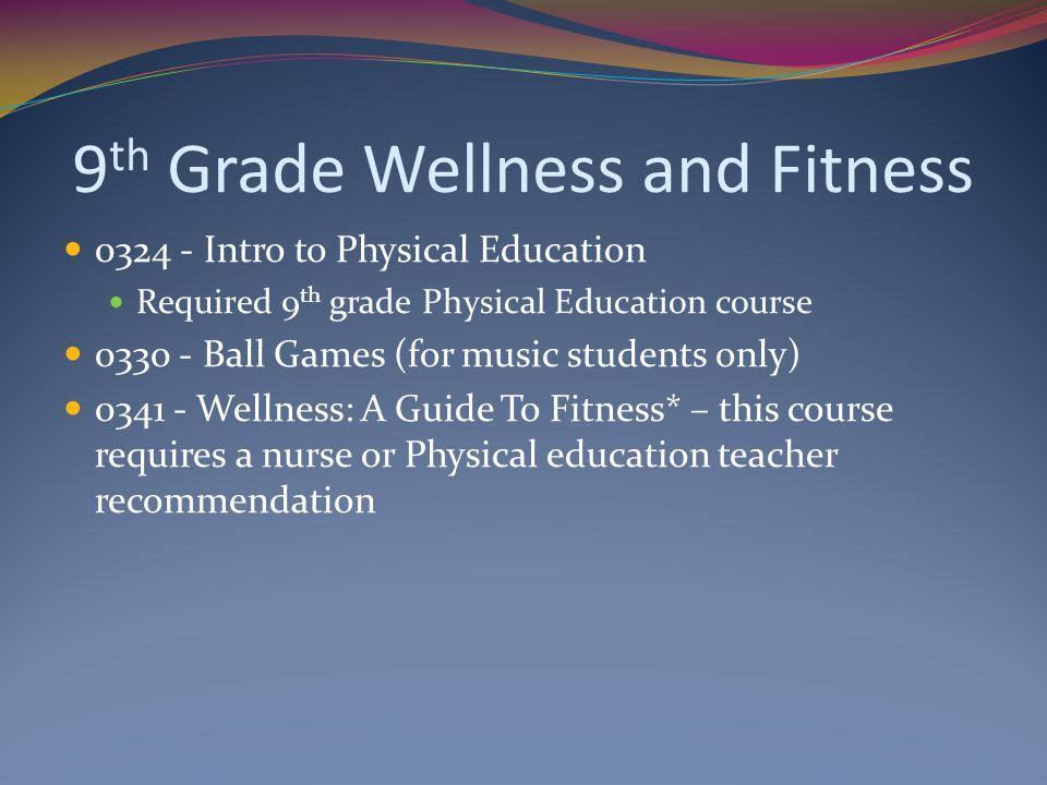 9th Grade Wellness and Fitness