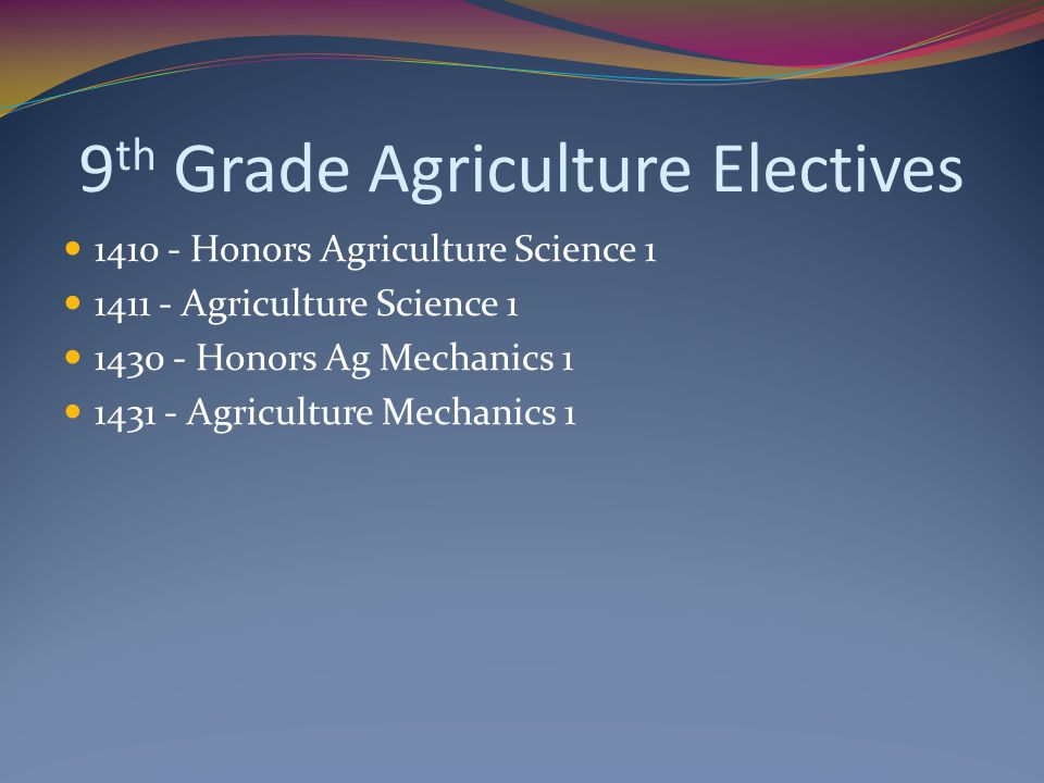 9th Grade Agriculture Electives