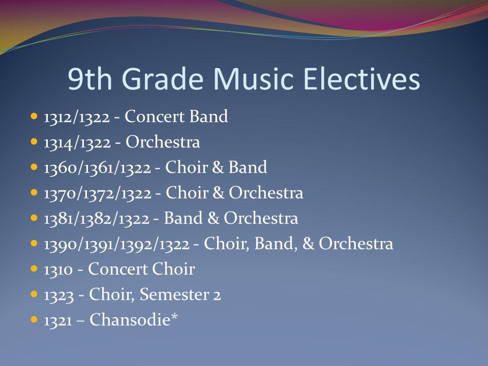 9th Grade Music Electives
