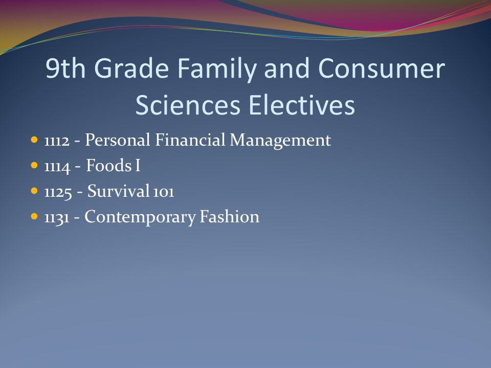 9th Grade Family and Consumer Sciences Electives