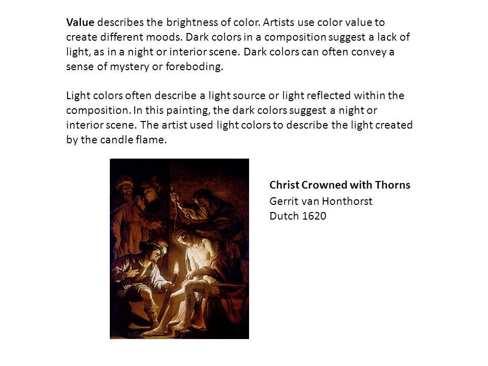 Value describes the brightness of color