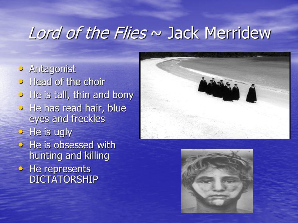 Lord of the Flies ~ Jack Merridew