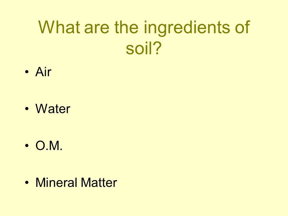 What are the ingredients of soil