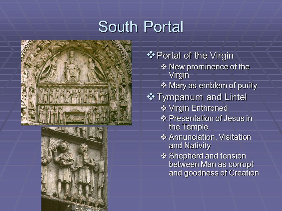 South Portal Portal of the Virgin Tympanum and Lintel