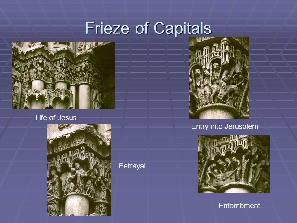 Frieze of Capitals Life of Jesus Entry into Jerusalem Betrayal