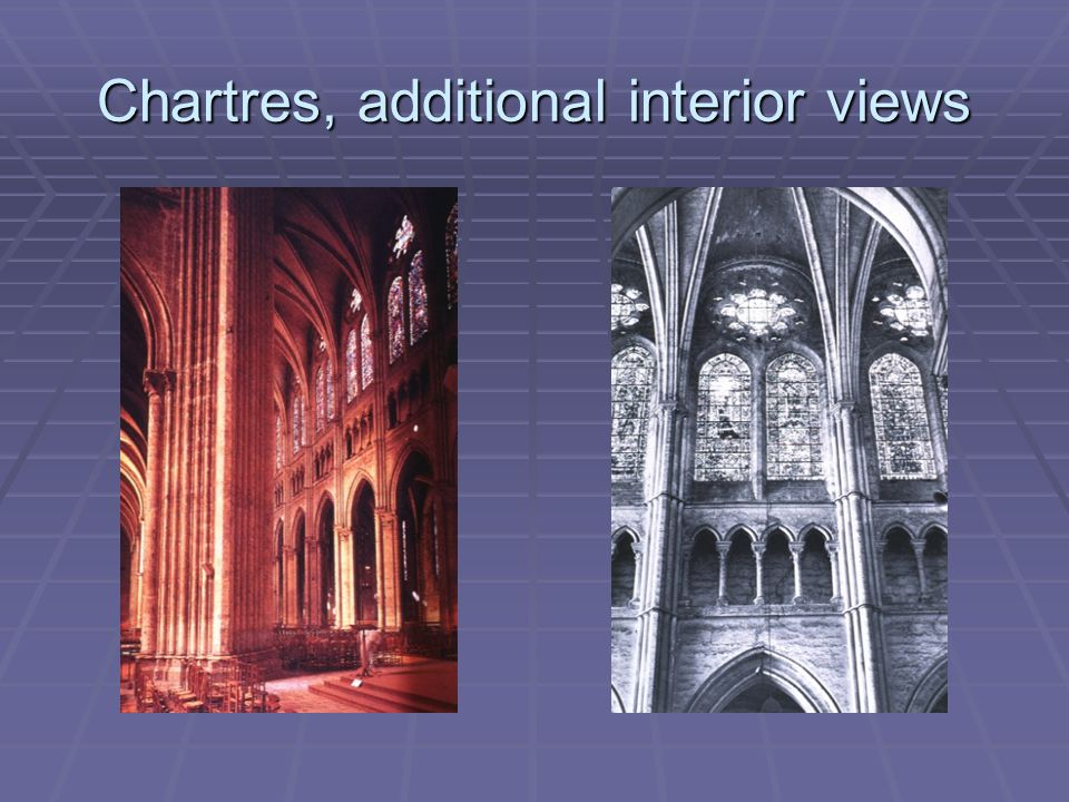 Chartres, additional interior views