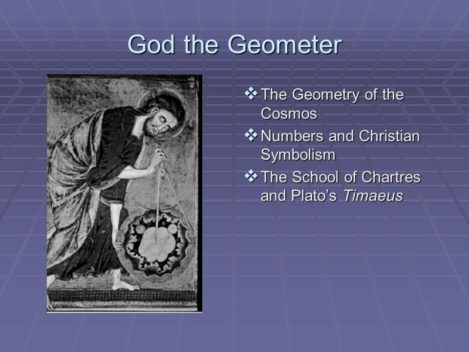 God the Geometer The Geometry of the Cosmos