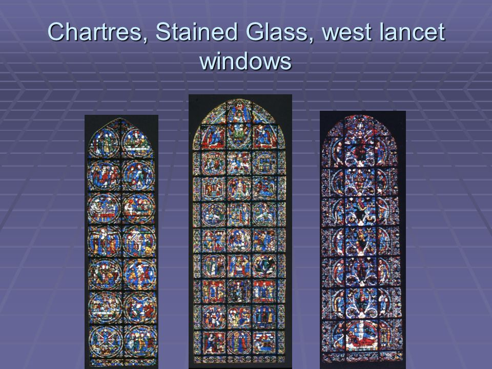 Chartres, Stained Glass, west lancet windows