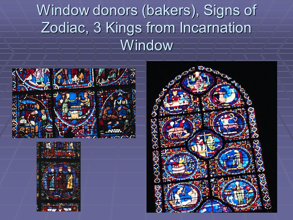 Window donors (bakers), Signs of Zodiac, 3 Kings from Incarnation Window