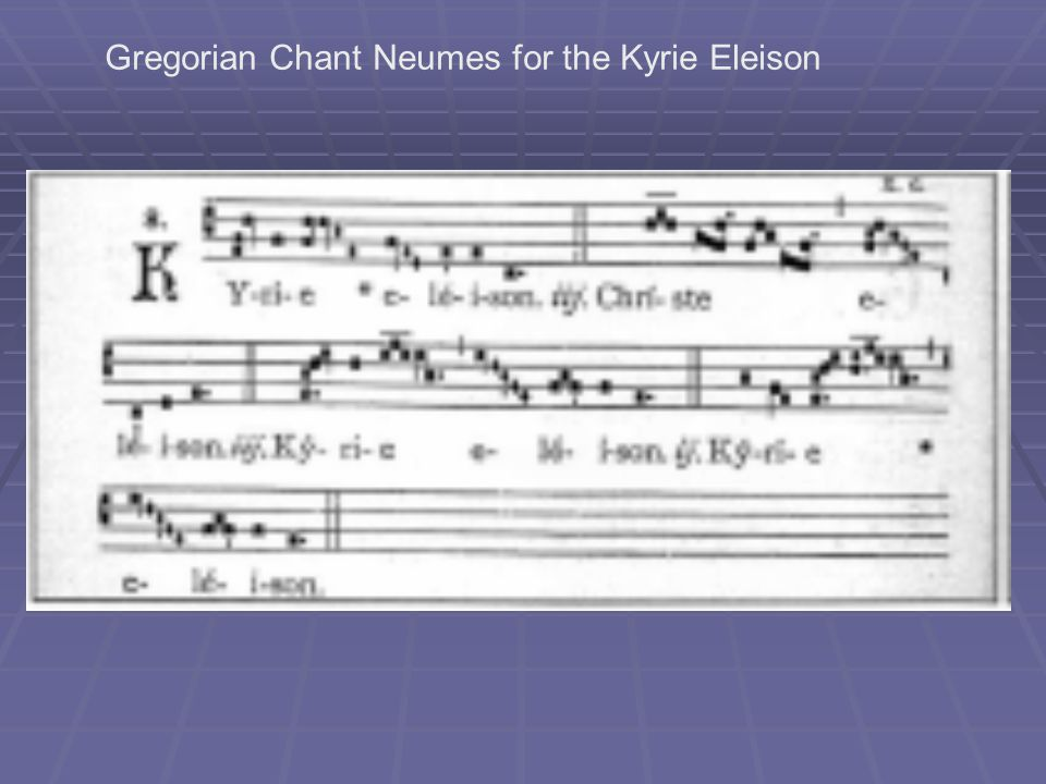 Gregorian Chant Neumes for the Kyrie Eleison