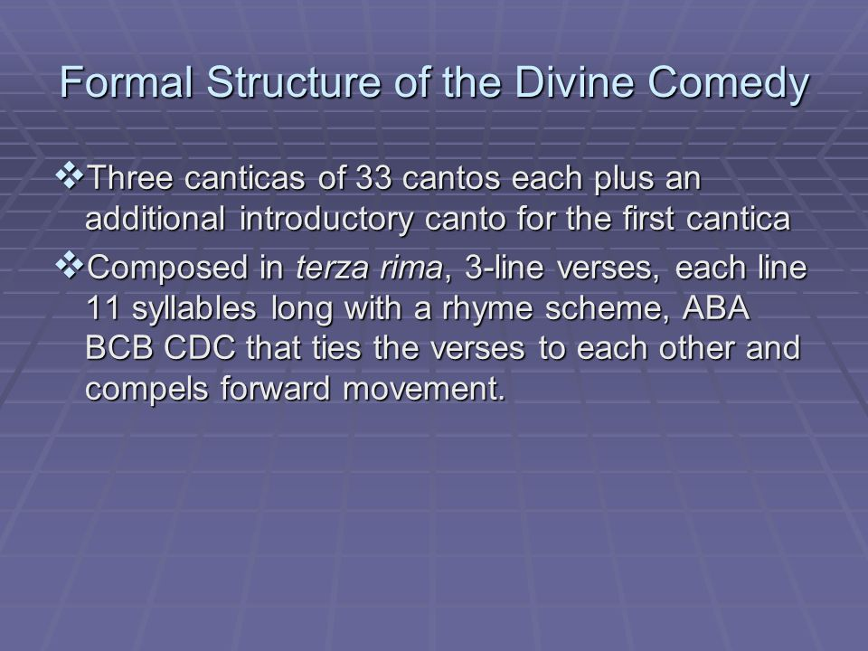Formal Structure of the Divine Comedy