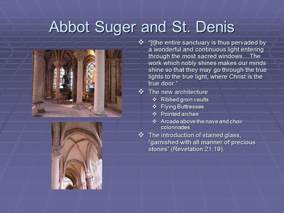Abbot Suger and St. Denis