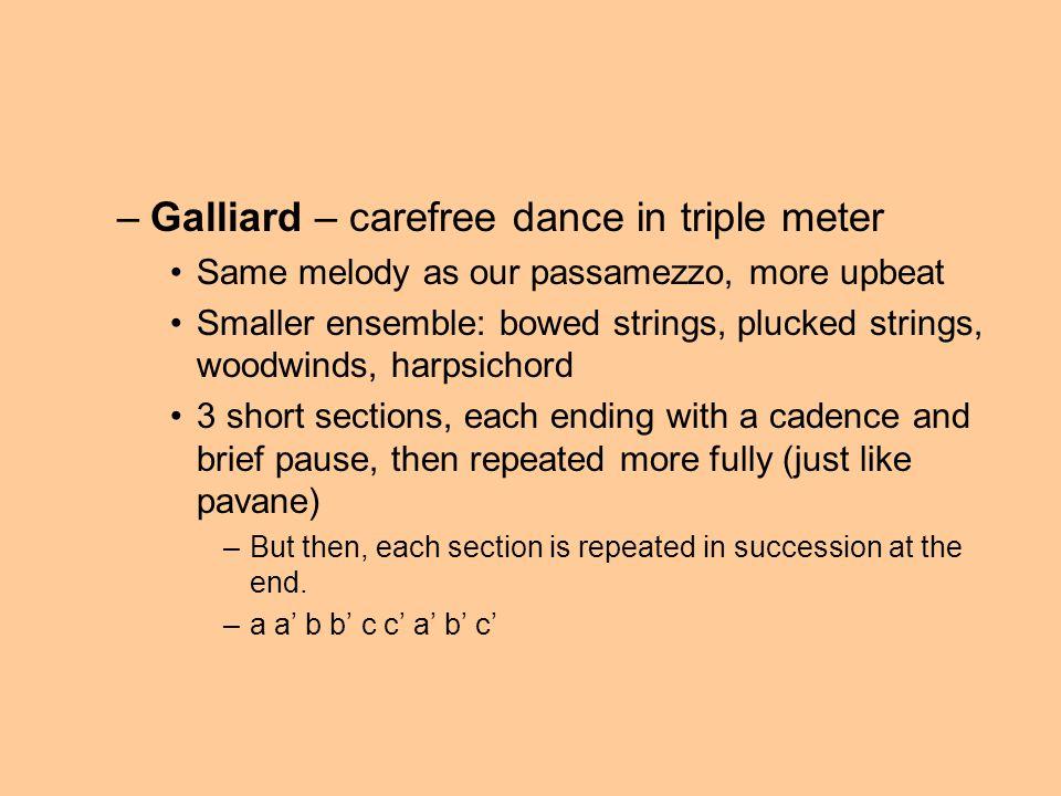 Galliard – carefree dance in triple meter