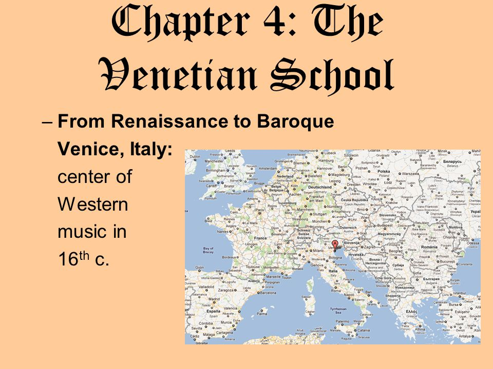 Chapter 4: The Venetian School