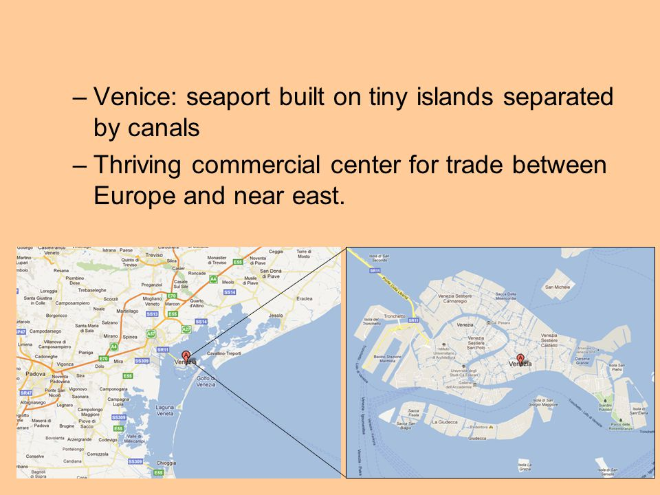Venice: seaport built on tiny islands separated by canals