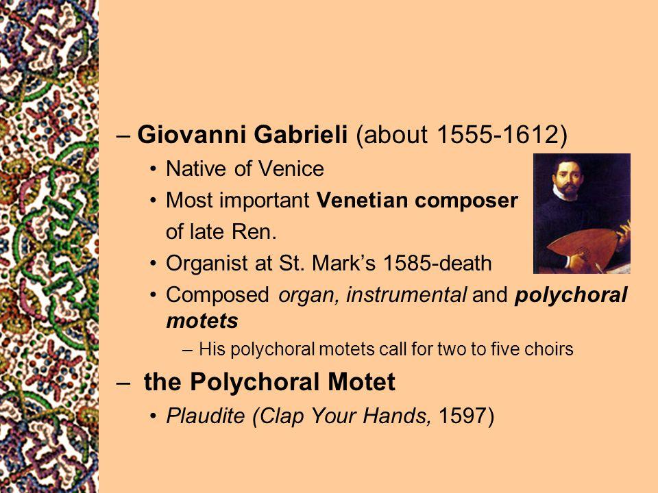 Giovanni Gabrieli (about 1555-1612)