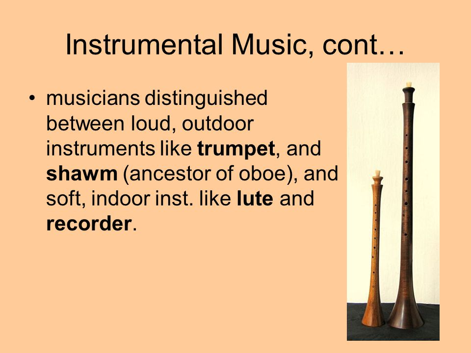 Instrumental Music, cont…