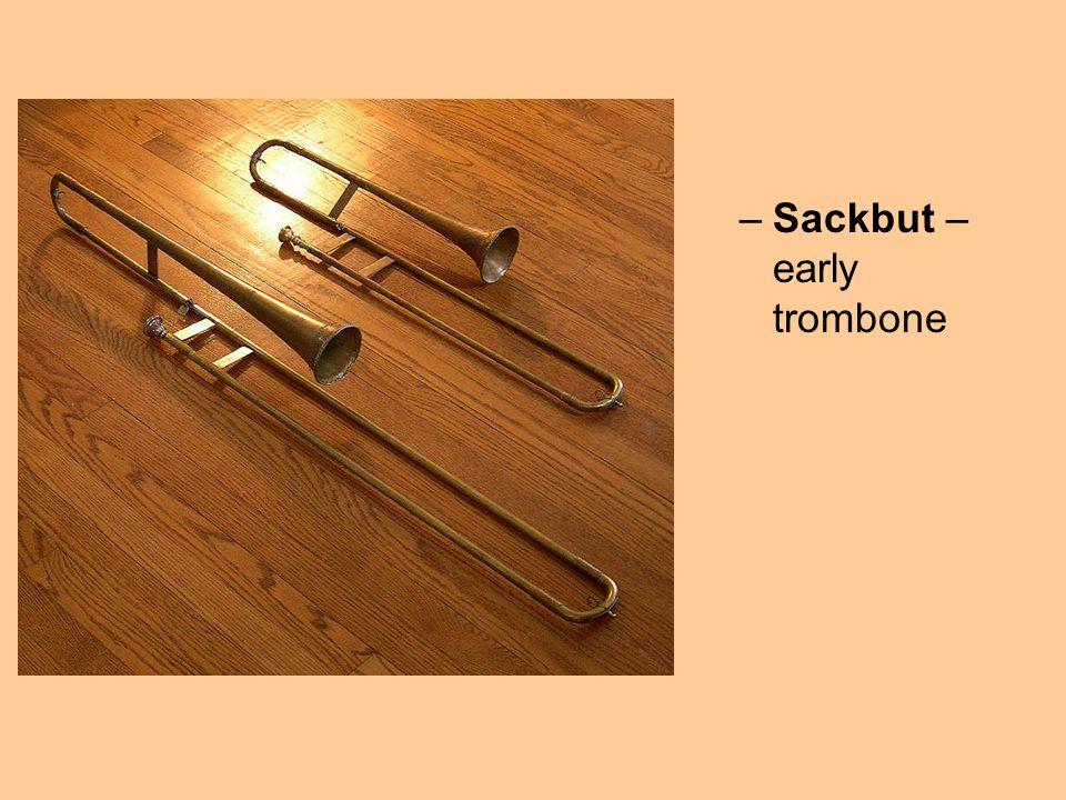 Sackbut – early trombone