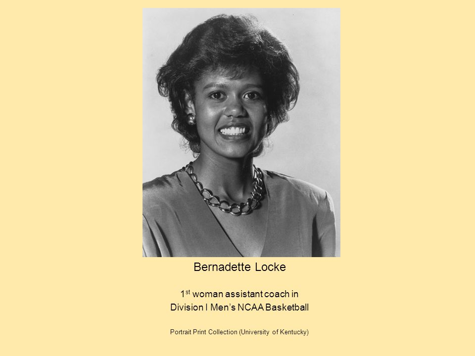 Bernadette Locke 1st woman assistant coach in
