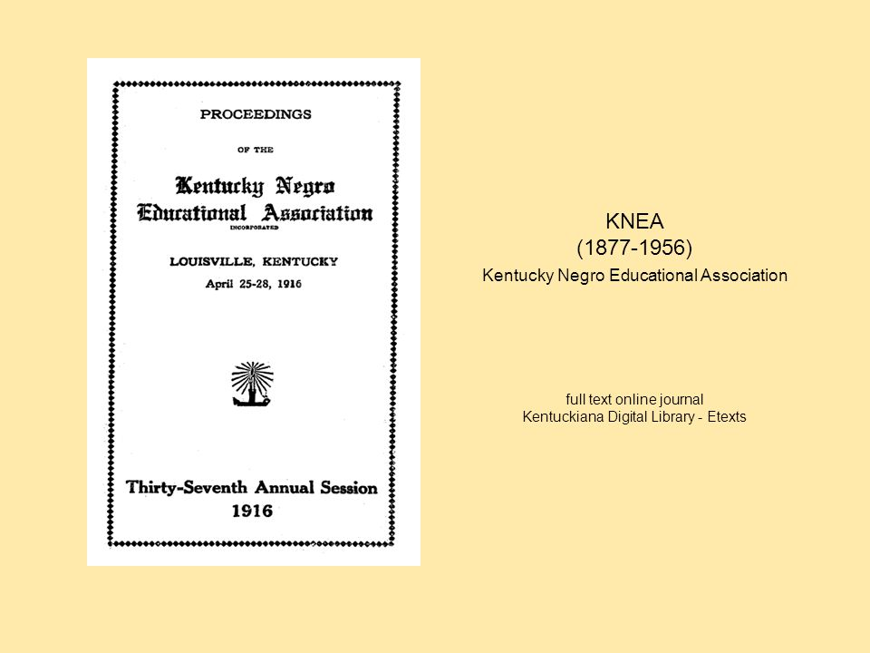 KNEA (1877-1956) Kentucky Negro Educational Association