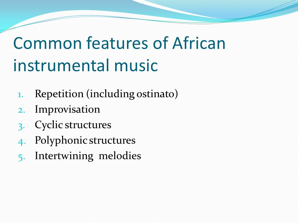 Common features of African instrumental music