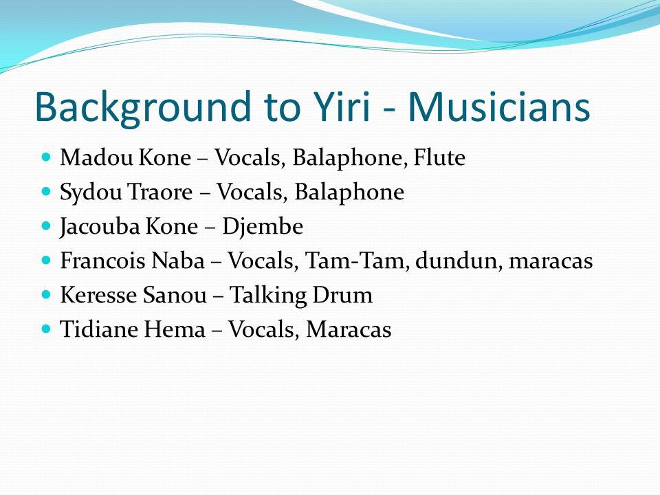 Background to Yiri - Musicians
