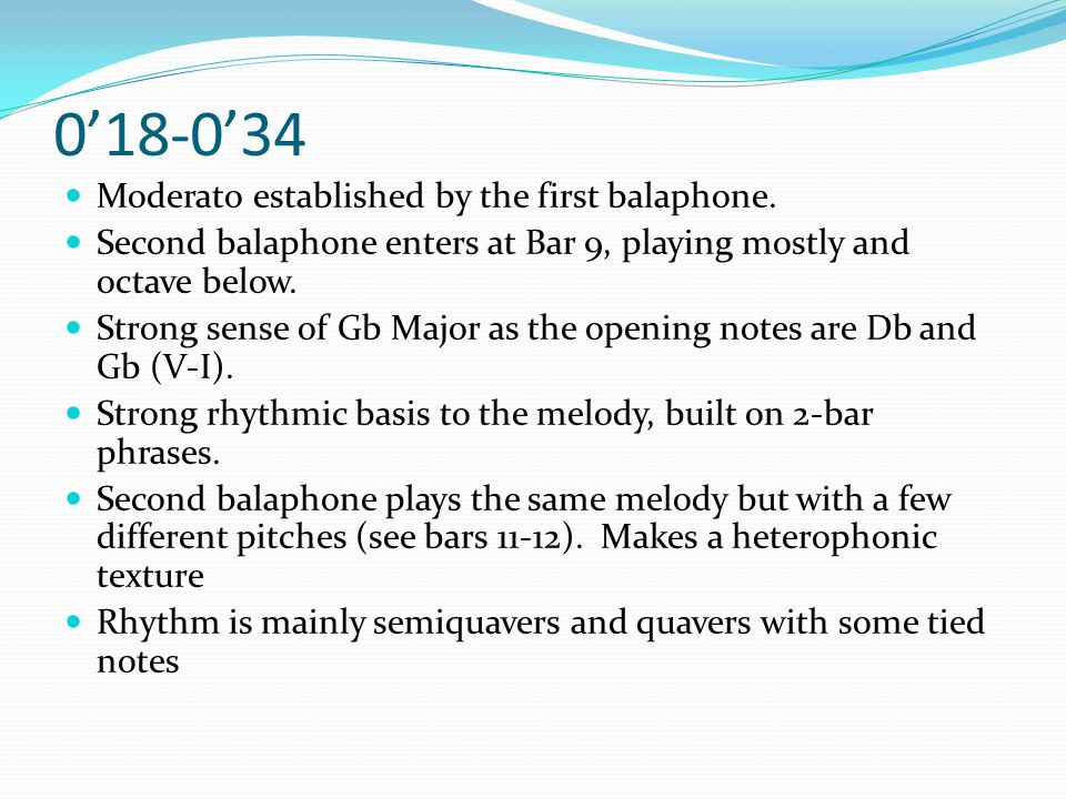 0'18-0'34 Moderato established by the first balaphone.