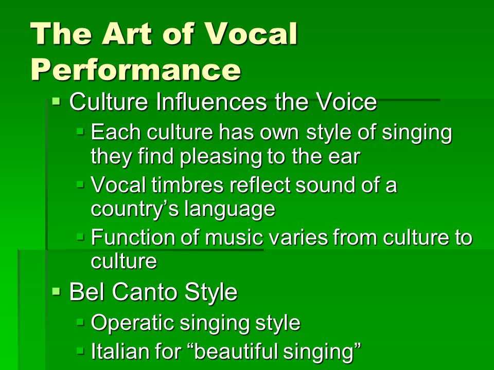 The Art of Vocal Performance
