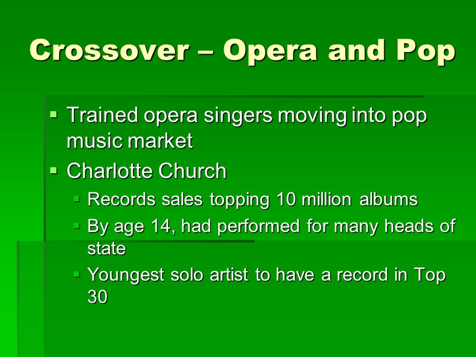 Crossover – Opera and Pop