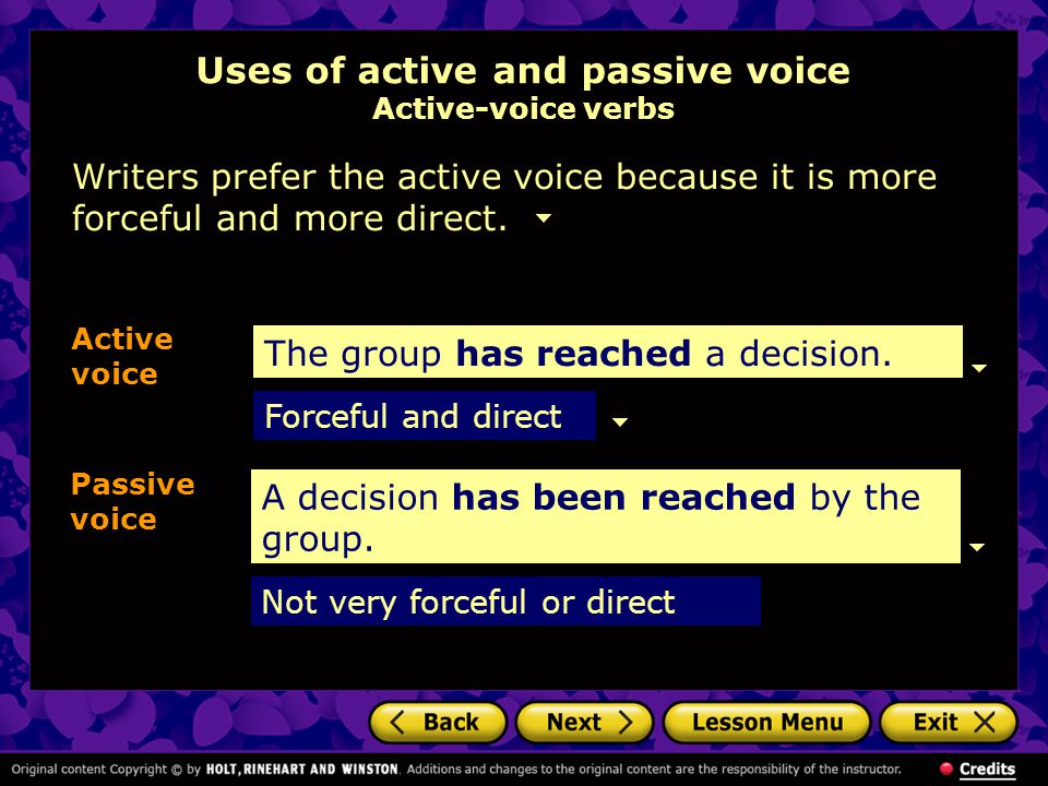 Uses of active and passive voice Active-voice verbs