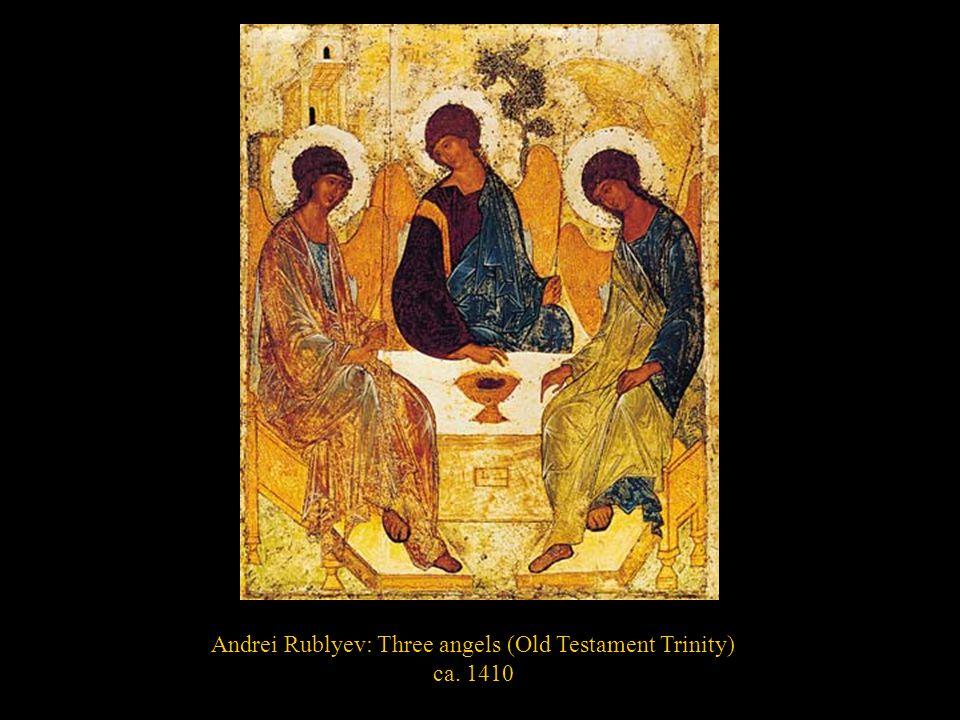 Andrei Rublyev: Three angels (Old Testament Trinity)
