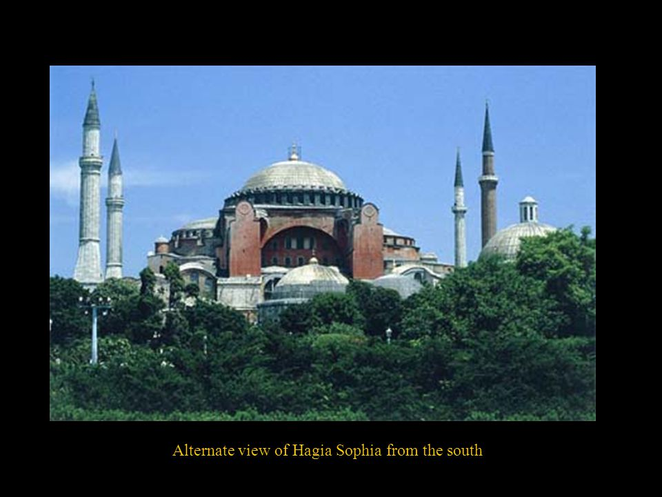 Alternate view of Hagia Sophia from the south