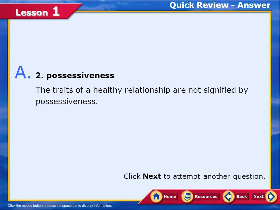 A. 2. possessiveness Quick Review - Answer