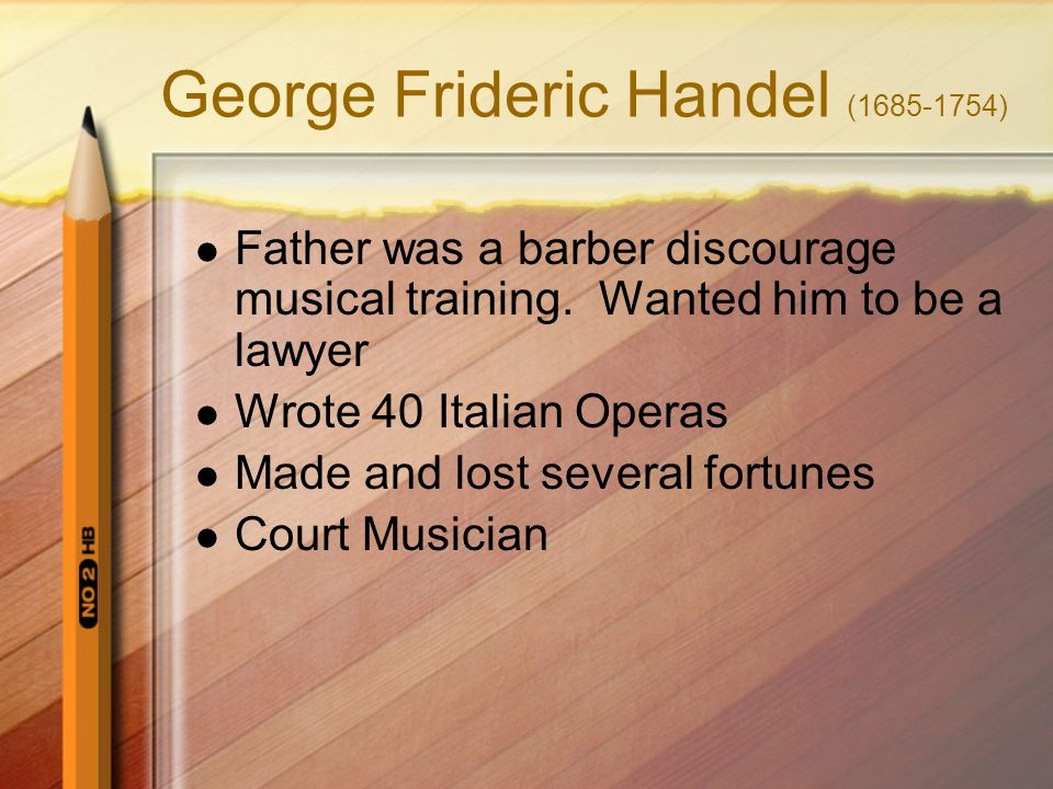 George Frideric Handel (1685-1754)