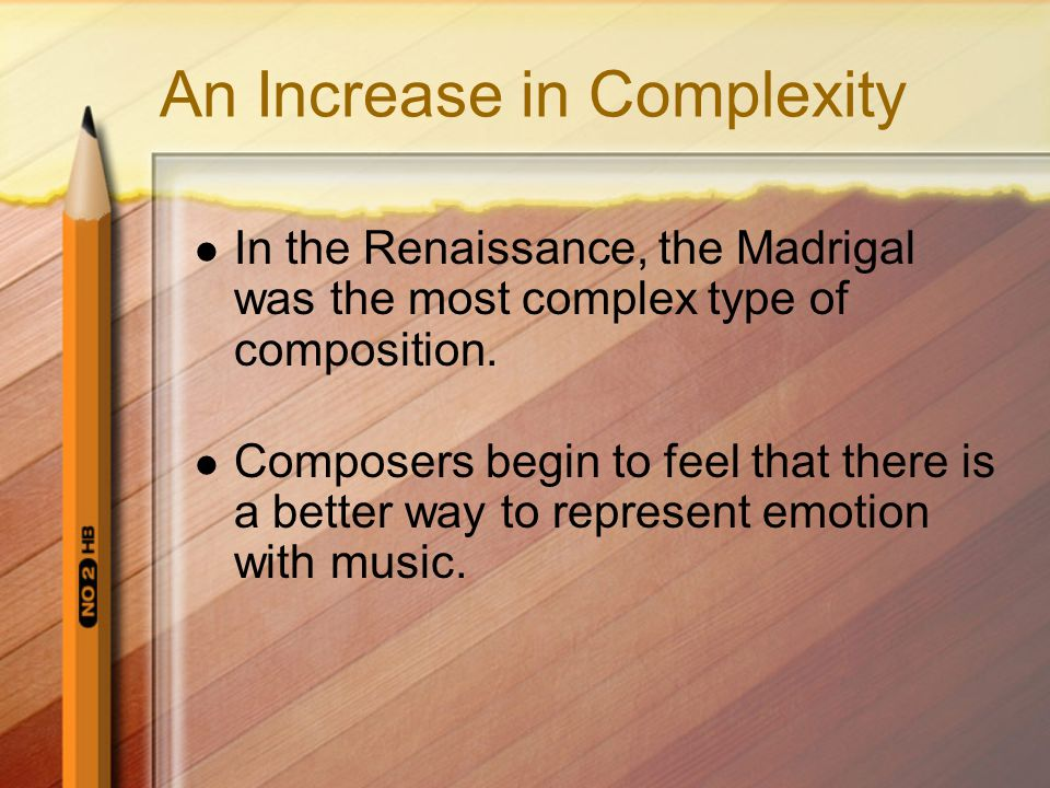 An Increase in Complexity
