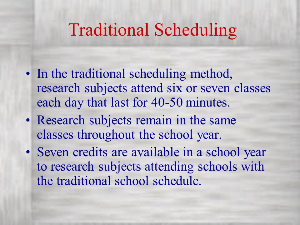 Traditional Scheduling