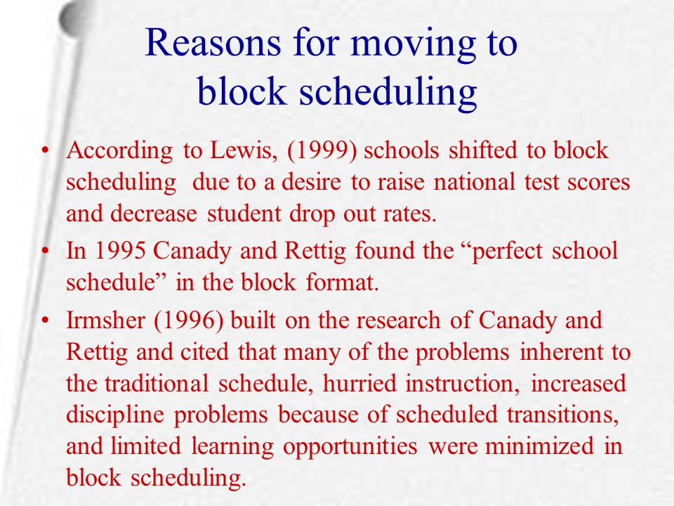 Reasons for moving to block scheduling