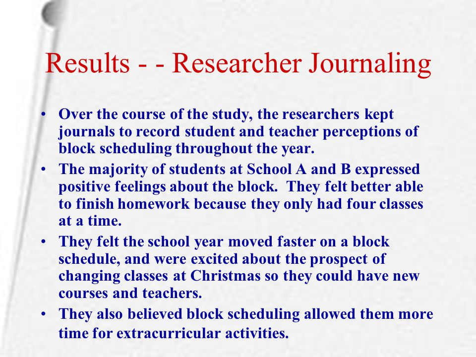 Results - - Researcher Journaling
