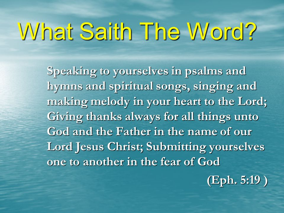 What Saith The Word