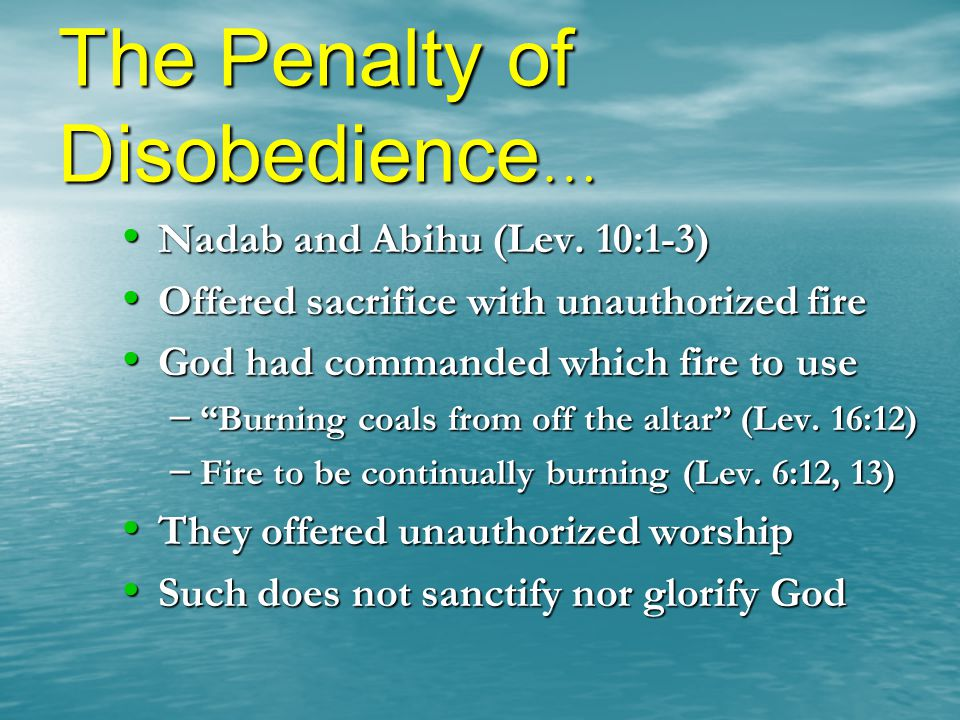 The Penalty of Disobedience…