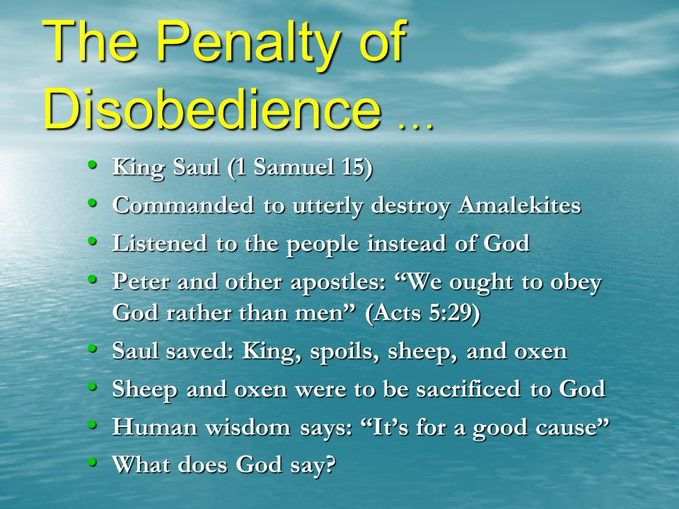 The Penalty of Disobedience …