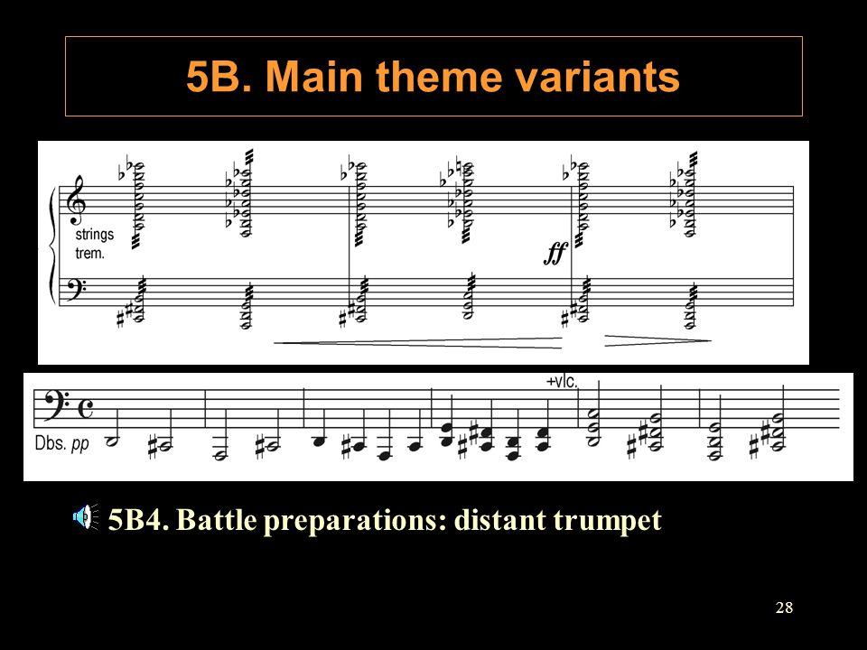 5B. Main theme variants B. Discord and distress