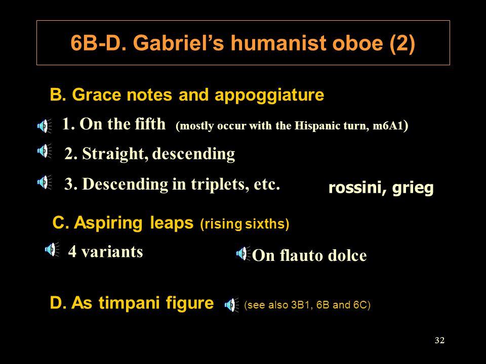 6B-D. Gabriel's humanist oboe (2)